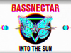 Bassnectar - Blow (2015 Version) - INTO THE SUN