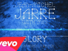 Jean-Michel Jarre - Glory (Steve Angello Remix)