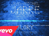 Jean-Michel Jarre - Glory (16Bit Lolitas Remix)