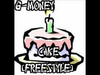 G-Money - Cake (Freestyle)