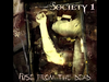SOCIETY 1 - BURN WITH ME (Acoustic)