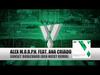 Alex M.O.R.P.H. - Sunset Boulevard (Ben Nicky Remix) (feat. Ana Criado)