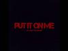 Austin Mahone - Put It On Me (feat. Sage The Gemini)