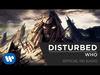 Disturbed - Who (Official