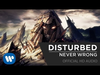 Disturbed - Never Wrong (Official