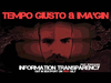 Tempo Giusto & Ima'gin - Information Transparency (feat. WikiLeaks)