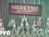 MercyMe - Have A Holly Jolly Christmas