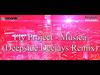 Fly Project - Musica (Deepside Deejays remix)