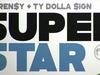 Curren$y - Superstar (feat. TY Dolla $ign)