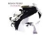 Bryan Ferry - Driving Me Wild