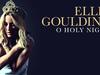 Ellie Goulding - O Holy Night