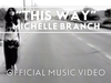 Michelle Branch - This Way