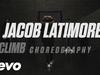 Jacob Latimore - Climb Choreography