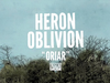 Heron Oblivion - Oriar