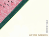 We Were Evergreen - Second Hand
