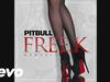 Pitbull - FREE.K (Sak Noel Remix) (Audio)