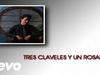 Juan Gabriel - Tres Claveles y Un Rosal