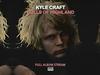 Kyle Craft - Dolls of Highland (FULL ALBUM STREAM)