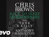 Chris Brown - Back To Sleep (Legends Remix) (Audio) (feat. Tank, R. Kelly, Anthony Hamilton)