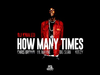 KeeZY - How Many Times (Remix) (Audio)