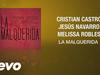 Cristian Castro - La Malquerida