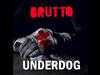 BRUTTO - Underdog Album (Audio)