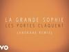 La Grande Sophie - Les portes claquent (Anoraak Remix)
