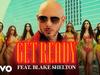 Pitbull - Get Ready (feat. Blake Shelton)