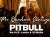 Pitbull - Me Quedaré Contigo (Detrás de Cámaras) (feat. Lenier & El Micha)
