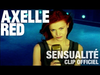 Axelle Red - Sensualité
