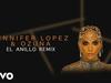 Jennifer Lopez - El Anillo (Remix - Audio)