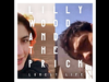 Lilly Wood and The Prick - Lonely Life