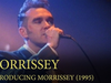 Introducing Morrissey – 7/8th February 1995