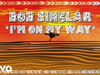 Bob Sinclar - I'm On My Way (Lyrics Video)
