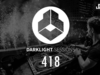 Fedde Le Grand - Darklight Sessions 418 | Exclusive Guest Mix by Vol2Cat