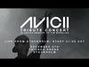 Avicii Tribute Concert: In Loving Memory of Tim Bergling