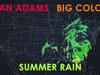 Ryan Adams - Summer Rain (Visualizer)