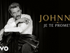 Johnny Hallyday - Je te promets (Audio Officiel 2021- Version single)