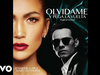 Jennifer Lopez - Olvídame y Pega la Vuelta (Tropical Version - Audio)